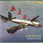 Migrations by The Duhks