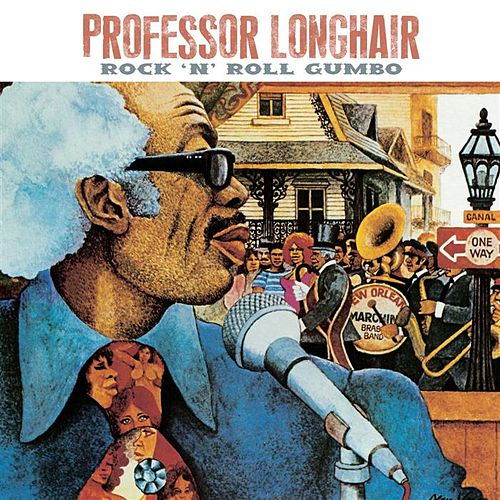 Rock 'N' Roll Gumbo by Professor Longhair