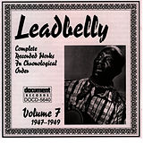 Leadbelly Vol. 7 (1947-1949) by Leadbelly