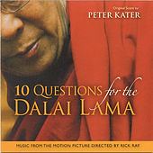10 Questions for the Dalai Lama by Peter Kater