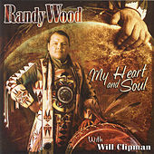 My Heart and Soul - Round Dance Songs by Randy Wood