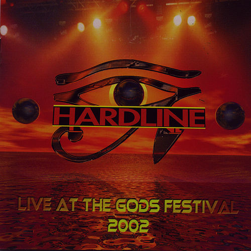 Live At The Gods Festival 2002 by Hardline