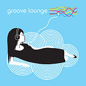 Groove Lounge by Various Artists