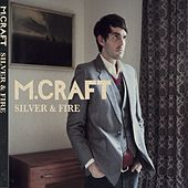 Silver And Fire by M. Craft