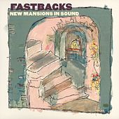 New Mansions In Sound by Fastbacks