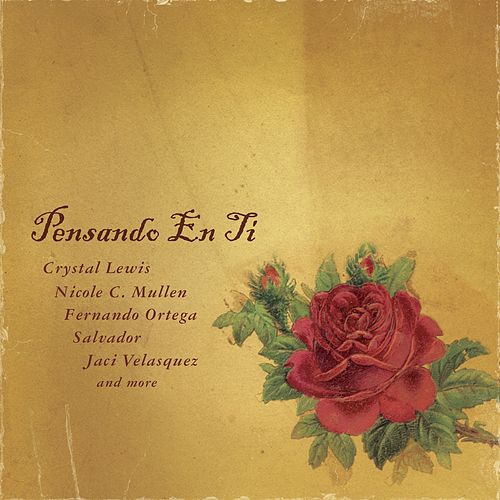 PENSANDO EN TI by Various Artists