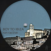 Boy to Ibiza by Ron Ractive