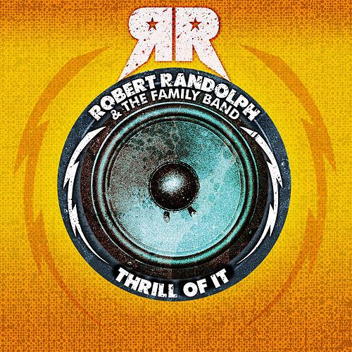 Thrill Of It by Robert Randolph