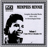 Memphis Minnie Vol. 5 (1940-1941) by Memphis Minnie