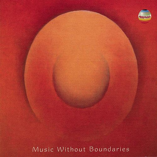 Music Without Boundaries by Pandit Hariprasad Chaurasia