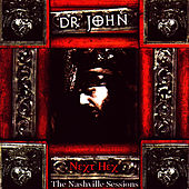 Next Hex: The Nashville Sessions von Dr. John