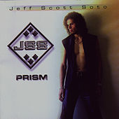 Prism by Jeff Scott Soto