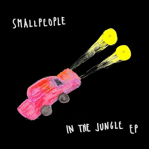 In the Jungle EP by Smallpeople