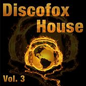 Discofox-House, Vol. 3 by Various Artists