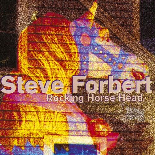 Rocking Horse Head by Steve Forbert