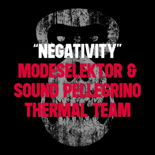 Negativity von Modeselektor