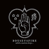 While a Nation Sleeps von Boysetsfire