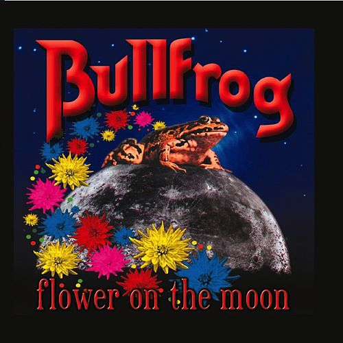 Flower On the Moon by Bullfrog