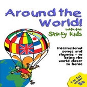 Around the World with the Sticky Kids by Sticky Kids