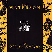 Once in a Blue Moon by Lal Waterson