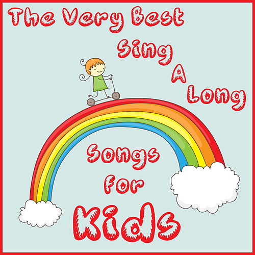 The Very Best Sing a Long Songs for Kids by The Tinseltown Players