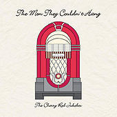 The Cherry Red Jukebox by The Men They Couldn't Hang