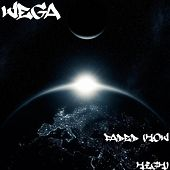 Faded (How High) by Vega