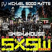 On My Way 2 Sxsw 2013 (Swishahouse Rmx) by Swisha House