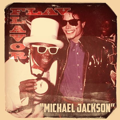 Michael Jackson by Flavor Flav