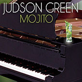 Mojito by Judson Green