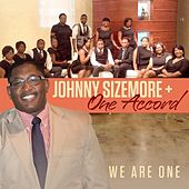 We Are One by Johnny Sizemore
