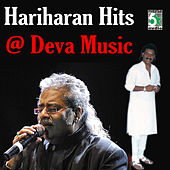 Hariharan Hits at Deva Music by Various Artists