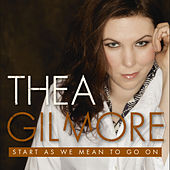 Start as We Mean to Go On by Thea Gilmore