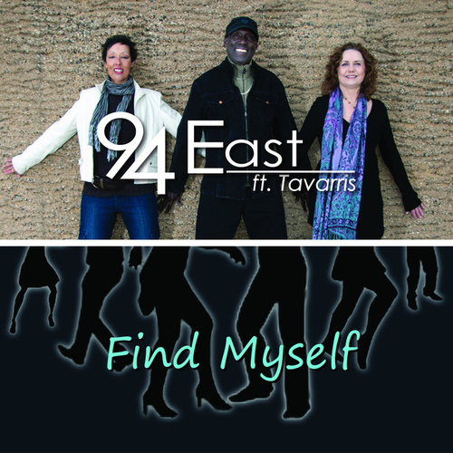 Find Myself - single by 94 East
