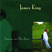 Lonesome and Then Some by James King