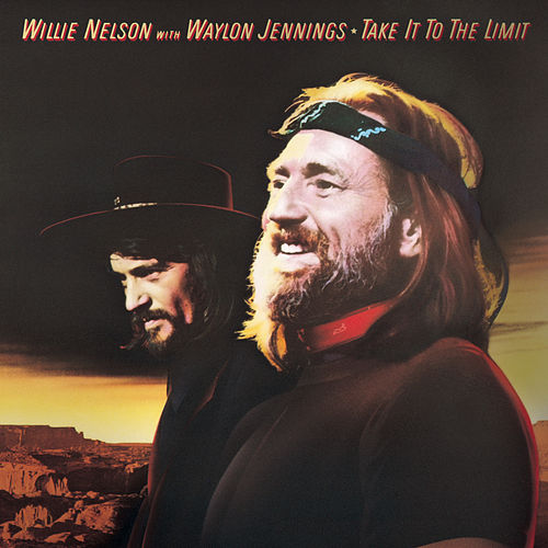 Take It To The Limit von Willie Nelson