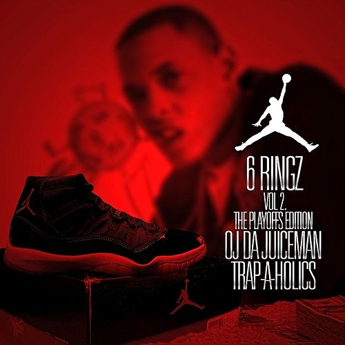 6 Rings 2 (No Dj) by OJ Da Juiceman