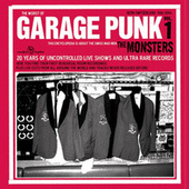 Garage Punk From Bern Switzerland 1986-2006 by The Monsters