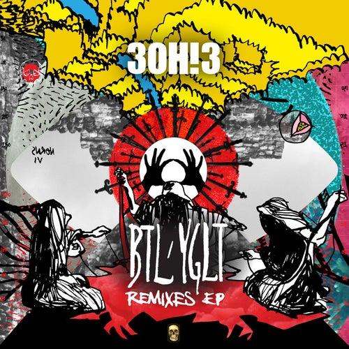 BTL/YGLT (Remix EP) by 3OH!3