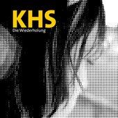Die Wiederholung by K.h.s.