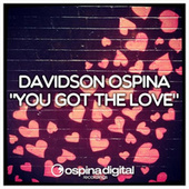 You Got the Love by Davidson Ospina