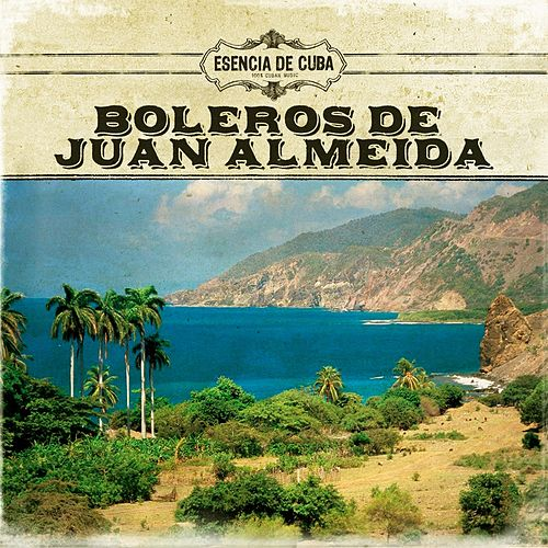 Boleros de Juan Almeida by Various Artists