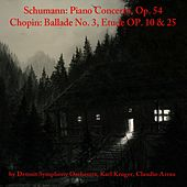 Schumann: Piano Concerto, Op. 54 - Chopin: Ballade No. 3, Etude Op. 10 & 25 by Various Artists
