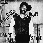 Dance Hall Style by Horace Andy