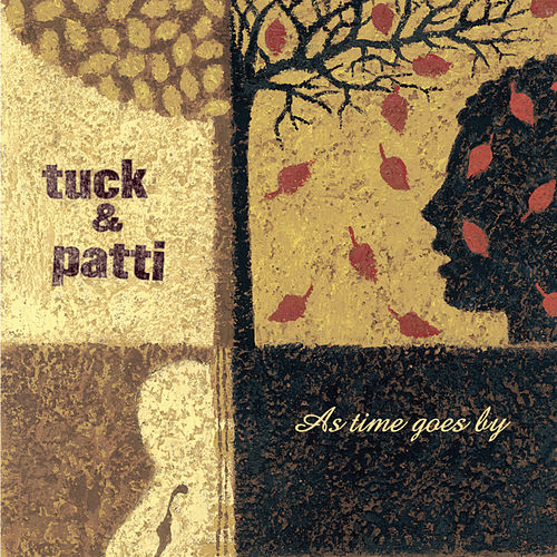 As Time Goes By: The Popular Standards by Tuck & Patti