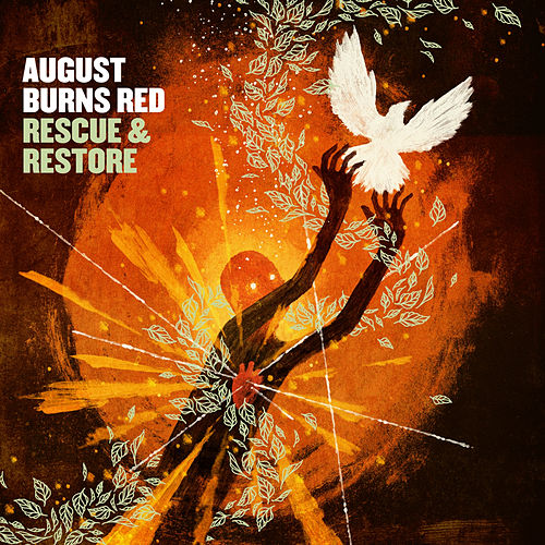 Rescue & Restore by August Burns Red