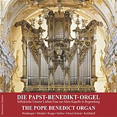 The Pope Benedict Organ by Various Artists