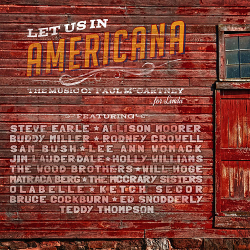 Let Us in Americana the Music of Paul Mccartney by Various Artists