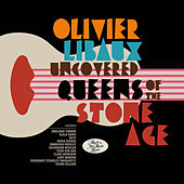 Uncovered Queens of the Stone Age by Olivier Libaux