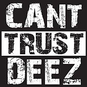 Can't Trust Deez (feat. IamSu & AD) - Single by Young Sam